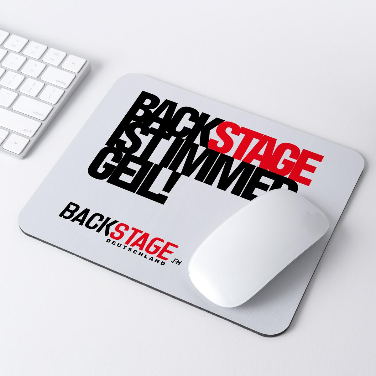 "Mousepad ""Backstage ist immer geil"""